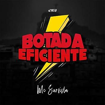 Botada Eficiente (feat. LB Único & Way Produtora)