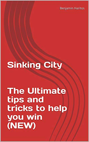 Sinking City: The Ultimate tips and tricks to help you win (NEW) (English Edition)