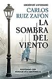 La Sombra del Viento: Ed. 20.º aniversario (Biblioteca Carlos Ruiz Zafón)