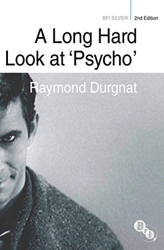 A Long Hard Look at 'Psycho' (BFI Silver) (English Edition)