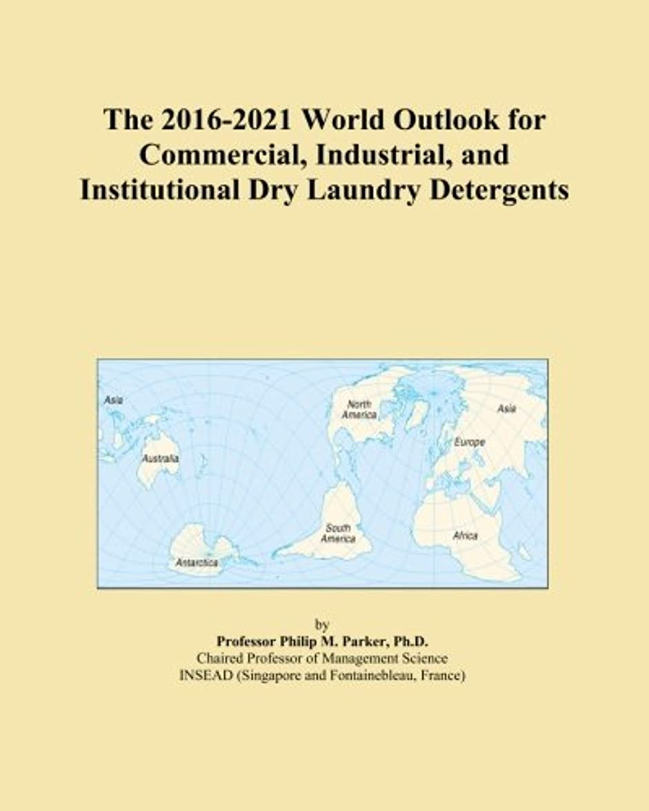 セーブハーネスボイコットThe 2016-2021 World Outlook for Commercial, Industrial, and Institutional Dry Laundry Detergents