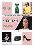 Jones, C: Meghan: Feminist, Influencer, Humanitarian, Duchess (Y) - Caroline Jones