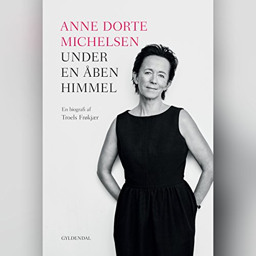 Anne Dorte Michelsen - Under en åben himmel cover art