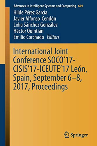International Joint Conference Soco'17-Cisis'17-Iceute'17 León, Spain, September 6-8, 2017, Proceeding
