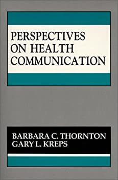 Perspectives on Health Communication 0881337110 Book Cover