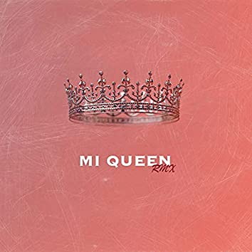Mi queen (Remix)