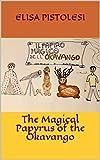 The Magical Papyrus of the Okavango (English Edition)