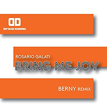 Bring Me Joy (Berny Remix)