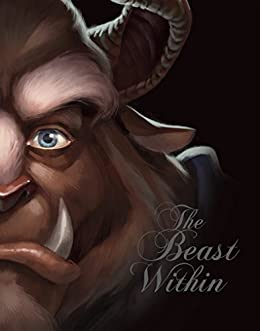 Amazon Com Beast Within The A Tale Of Beauty S Prince Villains Book 2 Ebook Valentino Serena Disney Storybook Art Team Kindle Store