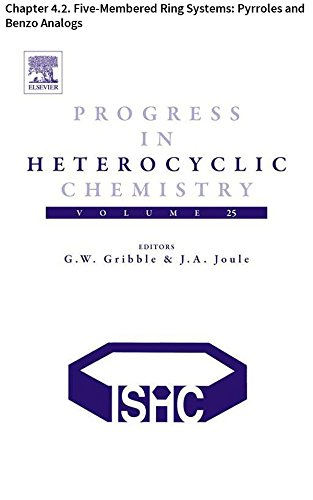 Progress in Heterocyclic Chemistry: Chapter 4.2. Five-Membered Ring Systems: Pyrroles and Benzo Analogs (English Edition)