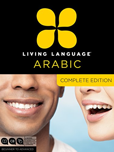 Living Language Arabic, Complete Edition: Beginner through advanced course, including 3 coursebooks, 9 audio CDs, Arabic