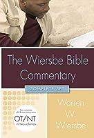 The Wiersbe Bible Commentary (Wiersbe Bible Commentaries)