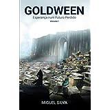 Goldween: Esperança num Futuro Perdido, Volume 1