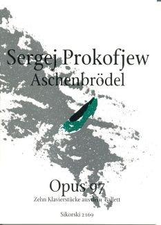 ASCHENBROEDEL 10 KLAVIERSTUECKE AUS DEM BALLETT OP 97 - arrangiert für Klavier [Noten / Sheetmusic] Komponist: PROKOFIEFF SERGEI