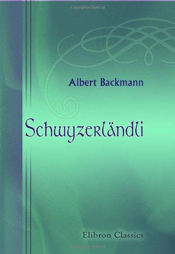 Schwyzerländli: Mundarten und Trachten in Lied und Bild