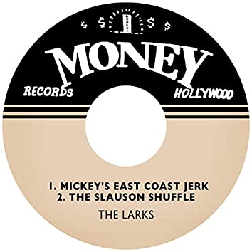 Mickey's East Coast Jerk / The Slauson Shuffle