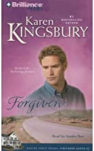 [ Forgiven (Firstborn (Brilliance Audio) #02) [ FORGIVEN (FIRSTBORN (BRILLIANCE AUDIO) #02) ] By Kingsbury, Karen ( Author )Jul-20-2010 Compact Disc