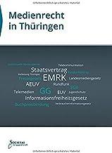 Medienrecht in Thüringen: Textsammlung (German Edition)