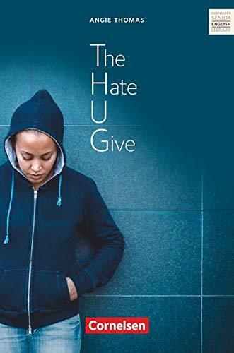 Cornelsen Senior English Library - Literatur - Ab 11. Schuljahr: The Hate U Give - Textband mit Annotationen