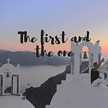 The First and the One