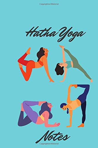 Hatha Yoga Notes: A planner for practicing asanas to sculpt the body.