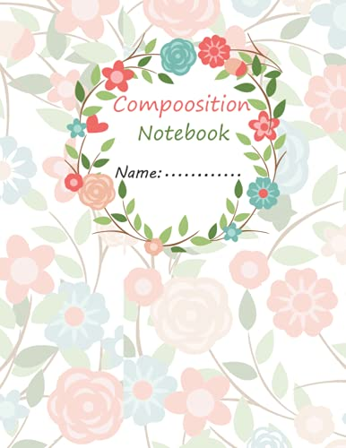 Composition Notebook : Rosy Notebook and cute cover for girls and women: Blank lined journal