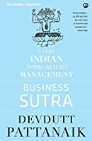 Business Sutra: A Very Indian Approach to Management (Old Edition)
