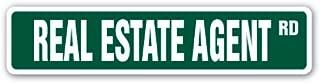 REAL ESTATE AGENT Street Sign realtor home condo apartment sales | Indoor/Outdoor | 30