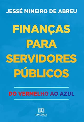 Finanças para servidores públicos: do vermelho ao azul