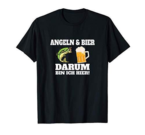Angeln & Bier Darum Bin ich hier - Lustiges Geschenk T-Shirt