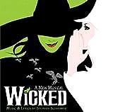 Wicked (Broadway Musical) - Broadways Original Cast