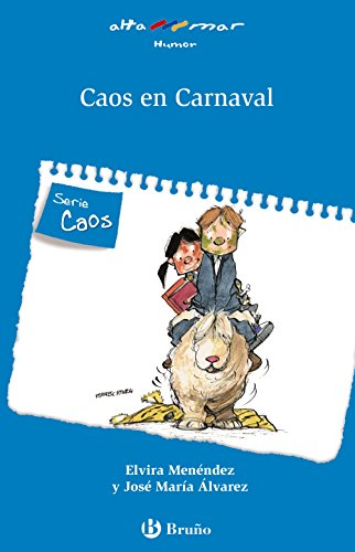 Caos en Carnaval (Castellano - A PARTIR DE 6 AÑOS - ALTAMAR)