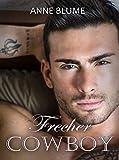 Frecher Cowboy: Liebesroman