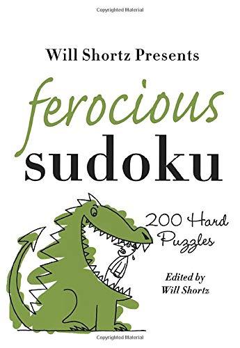 Will Shortz Presents Ferocious Sudoku