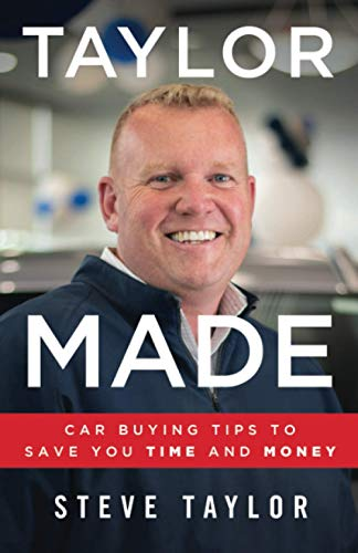 Taylor Made: Car Buying Tips to Save You Time and Money