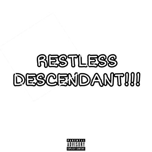 Restless Descendant