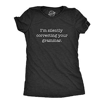 Womens Silently Correcting Your Grammar Funny T Shirt Nerdy Sarcastic Novelty Tee  Heather Black  - XXL