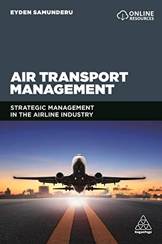 Air Transport Management: Strategic Management in the Airline Industry