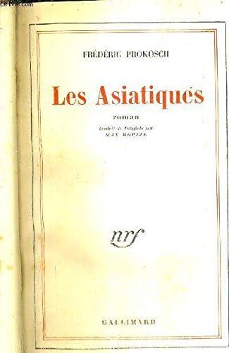Books By Prokosch Frederic_les Asiatiques Roman_b010o2u61g_fr ...