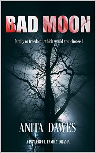 Bad Moon by Dawes, Anita