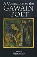 A Companion to the Gawain-poet (Arthurian Studies)
