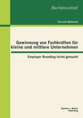 Gewinnung von Fachkräften für kleine und mittlere Unternehmen: Employer Branding leicht gemacht