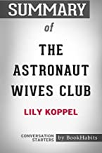 Summary of The Astronaut Wives Club by Lily Koppel   Conversation Starters