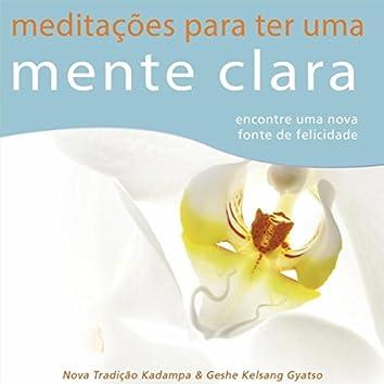 Meditações para Ter uma Mente Clara