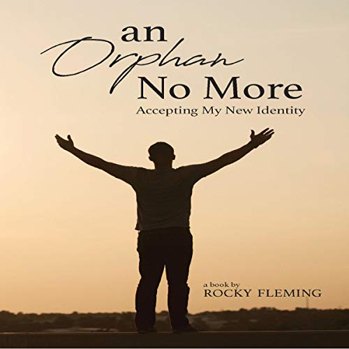 An Orphan No More audiobook cover art