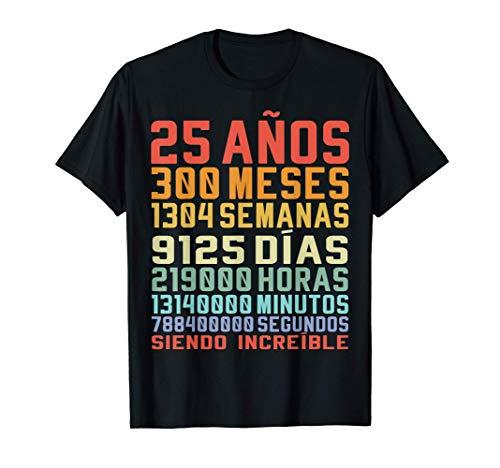 25 Años Divertido Regalo de Cumpleaños 25º Aniversario Camiseta