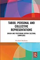 Taboo, Personal and Collective Representations: Origin and Positioning within Cultural Complexes