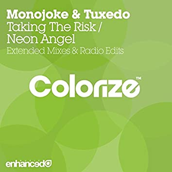 Taking The Risk / Neon Angel