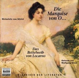 Die Marquise von O... - Das Bettelweib von Locarno
