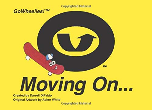GoWheelies! Moving On...